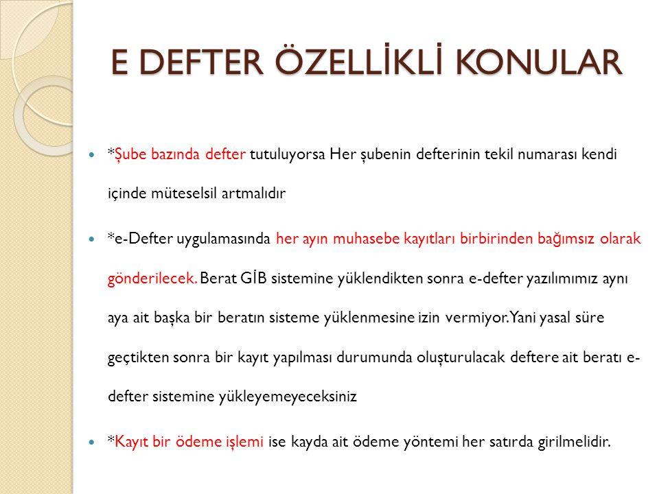 E DEFTER ÖZELLİKLİ KONULAR