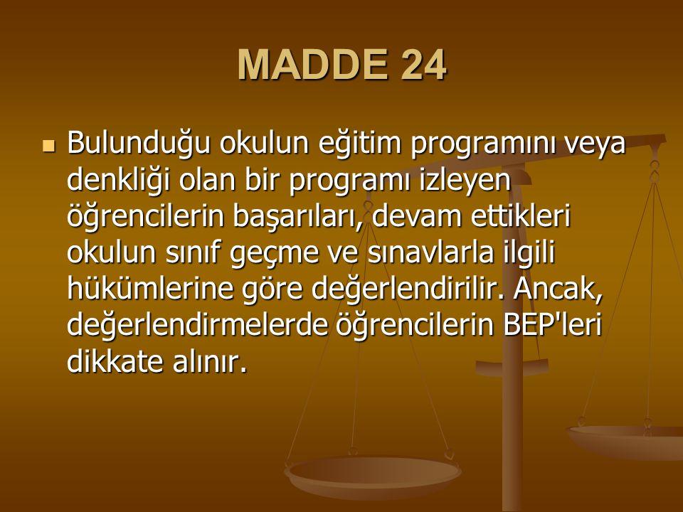 MADDE 24
