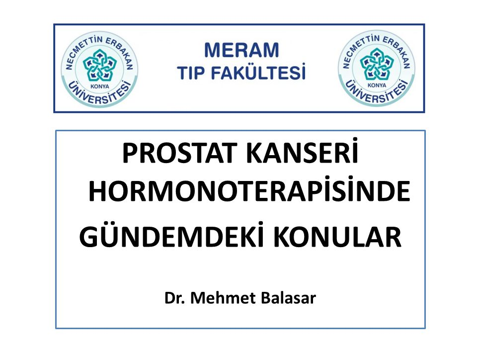 PROSTAT KANSERİ HORMONOTERAPİSİNDE