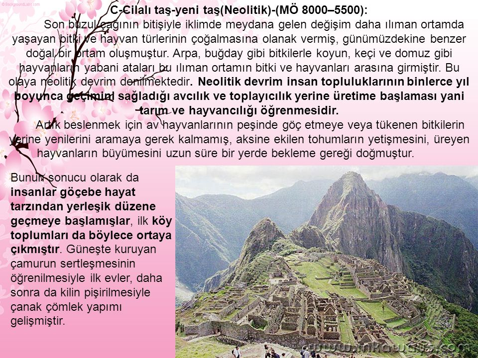 C-Cilalı taş-yeni taş(Neolitik)-(MÖ 8000–5500):