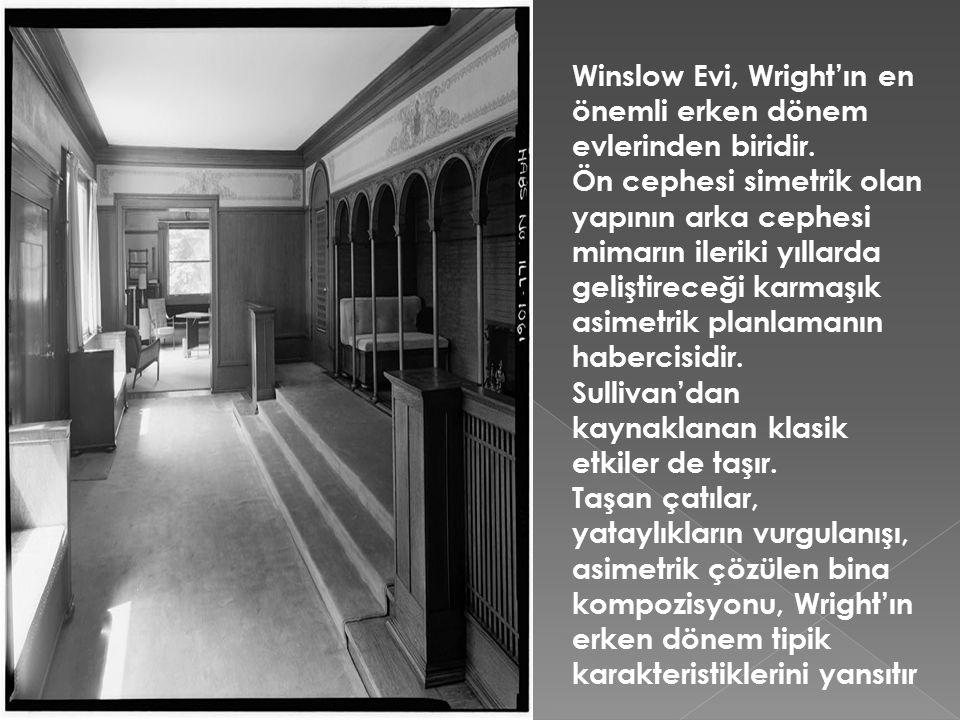 Winslow Evi, Wright'ın en önemli erken dönem evlerinden biridir