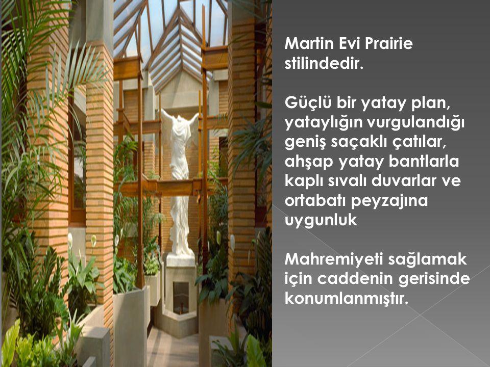 Martin Evi Prairie stilindedir