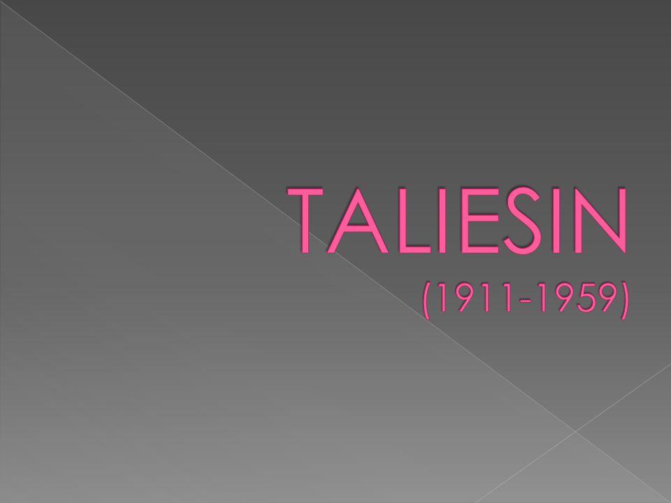 TALIESIN (1911-1959)
