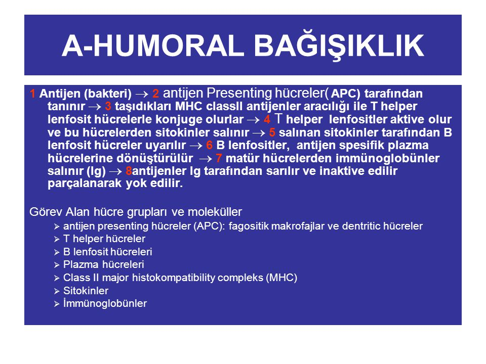 A-HUMORAL BAĞIŞIKLIK