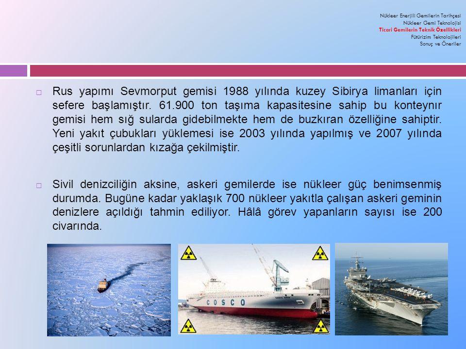 Nükleer Enerjili Gemilerin Tarihçesi