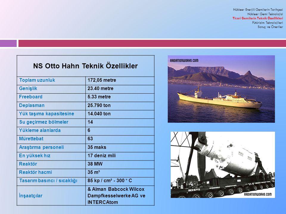 NS Otto Hahn Teknik Özellikler