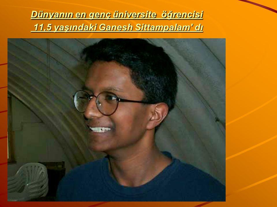 Dünyanın en genç üniversite öğrencisi 11,5 yaşındaki Ganesh Sittampalam dı