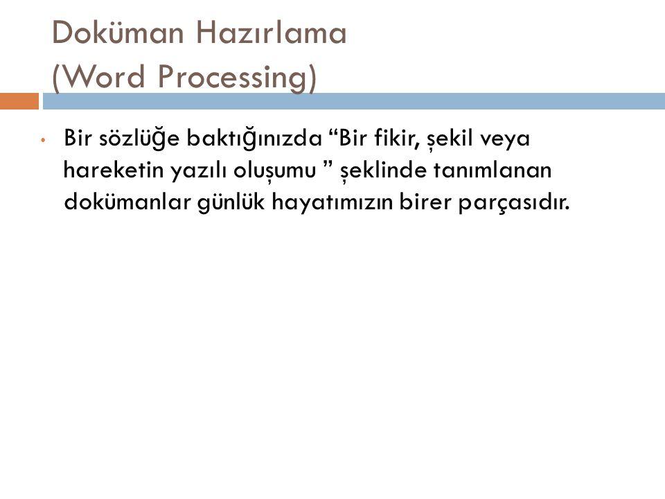 Doküman Hazırlama (Word Processing)