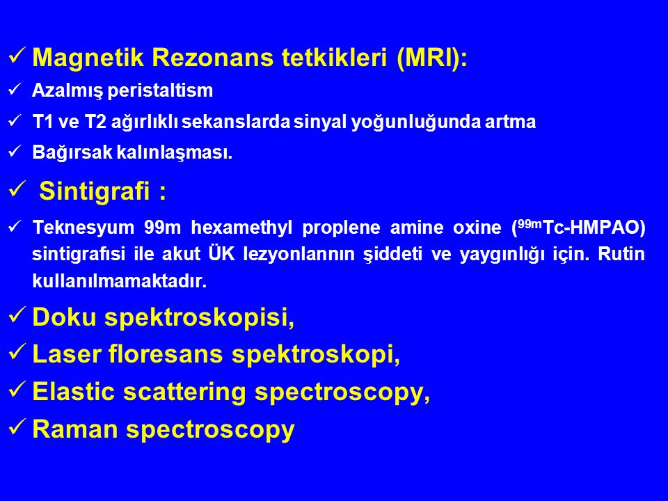 Magnetik Rezonans tetkikleri (MRI):