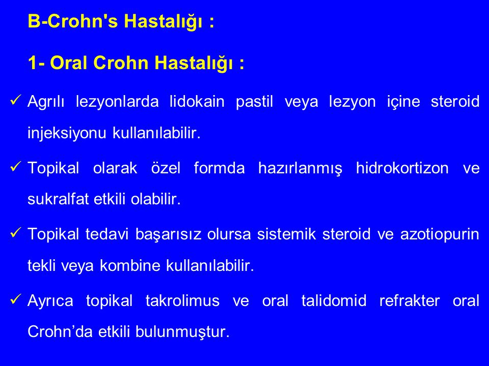 1- Oral Crohn Hastalığı :
