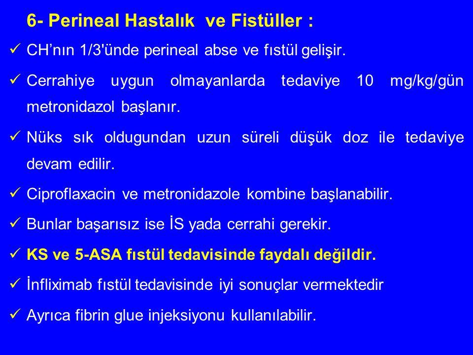 6- Perineal Hastalık ve Fistüller :