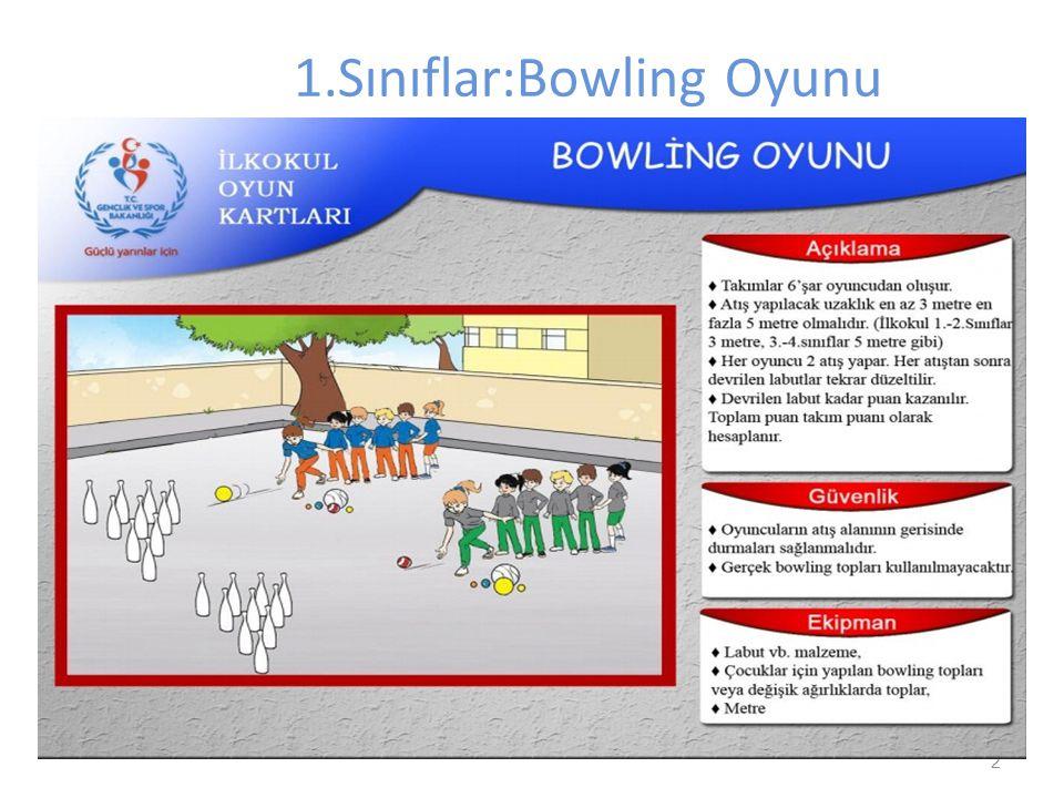 1.Sınıflar:Bowling Oyunu