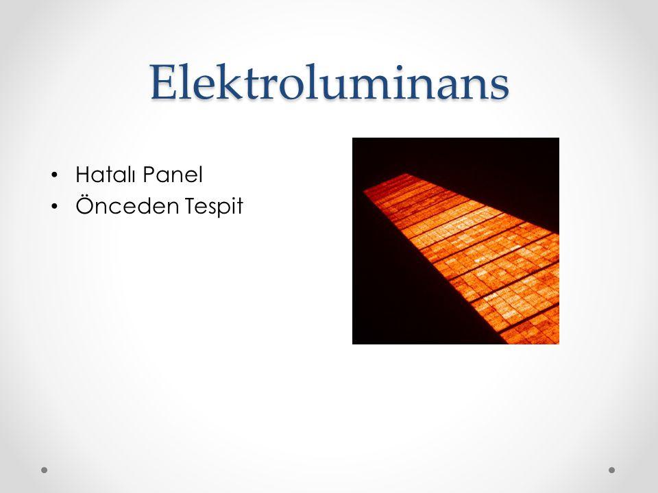 Elektroluminans Hatalı Panel Önceden Tespit