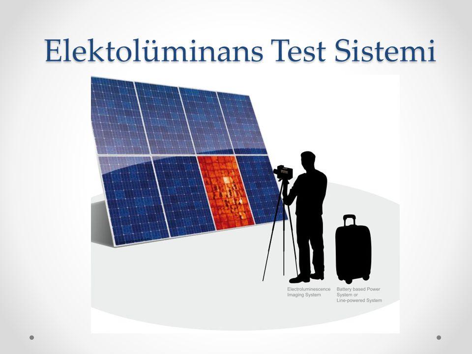 Elektolüminans Test Sistemi