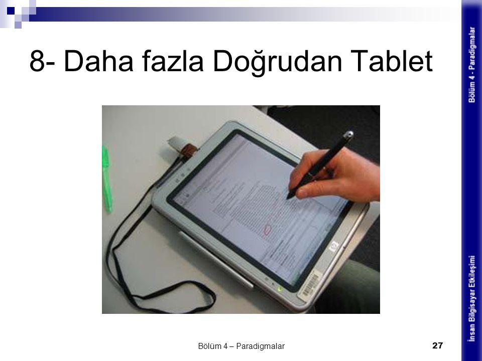 8- Daha fazla Doğrudan Tablet