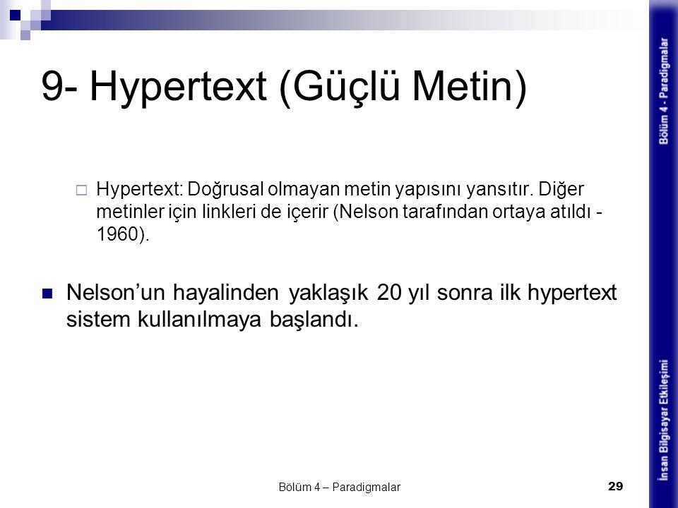 9- Hypertext (Güçlü Metin)