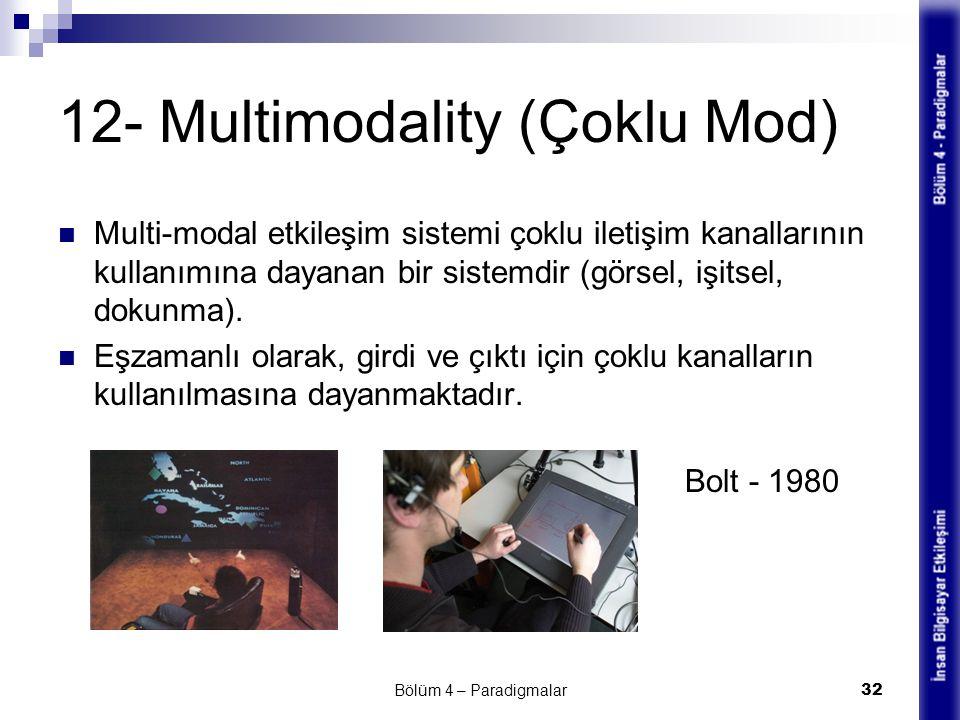 12- Multimodality (Çoklu Mod)