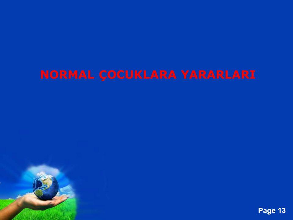 NORMAL ÇOCUKLARA YARARLARI