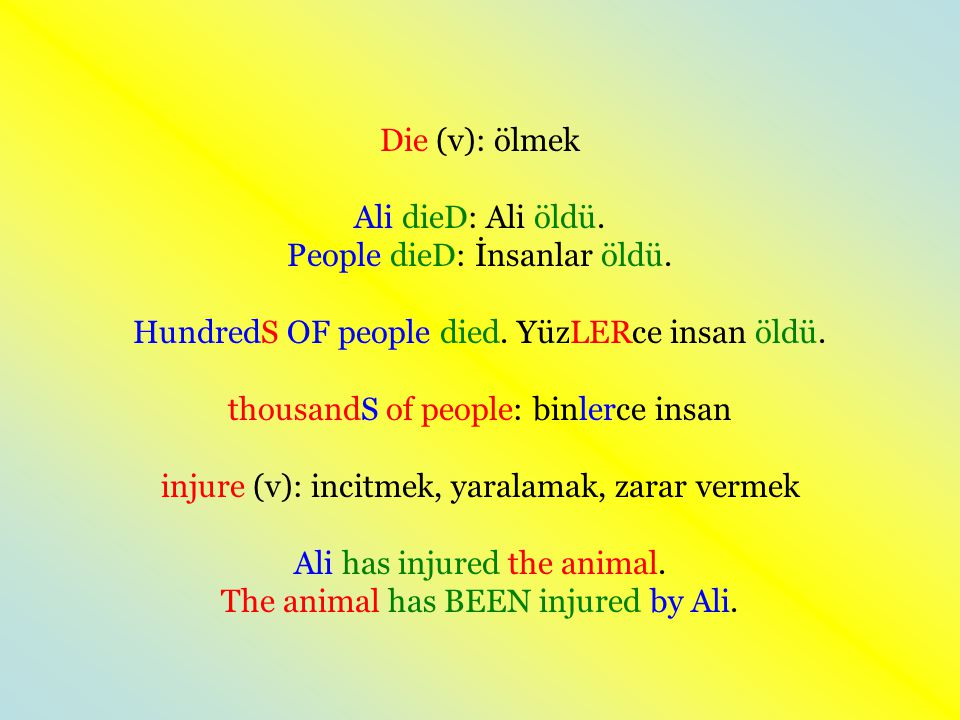 People dieD: İnsanlar öldü.