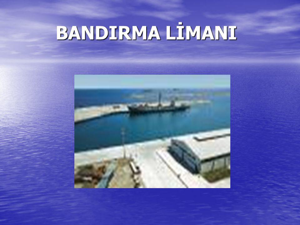 BANDIRMA LİMANI