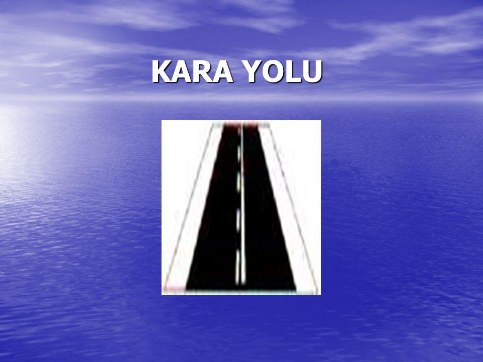 KARA YOLU