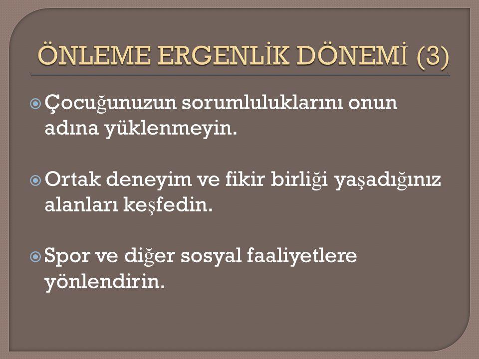 ÖNLEME ERGENLİK DÖNEMİ (3)