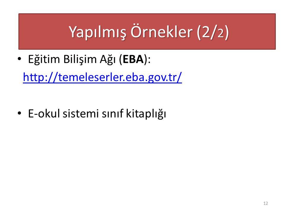 Yapılmış Örnekler (2/2) Eğitim Bilişim Ağı (EBA):
