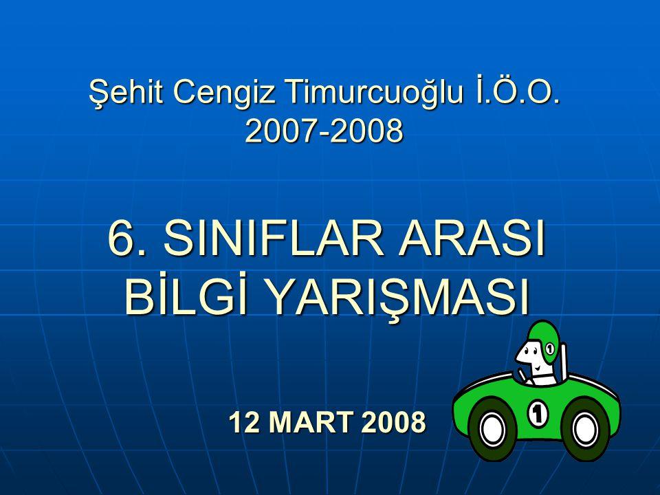 Şehit Cengiz Timurcuoğlu İ.Ö.O. 2007-2008