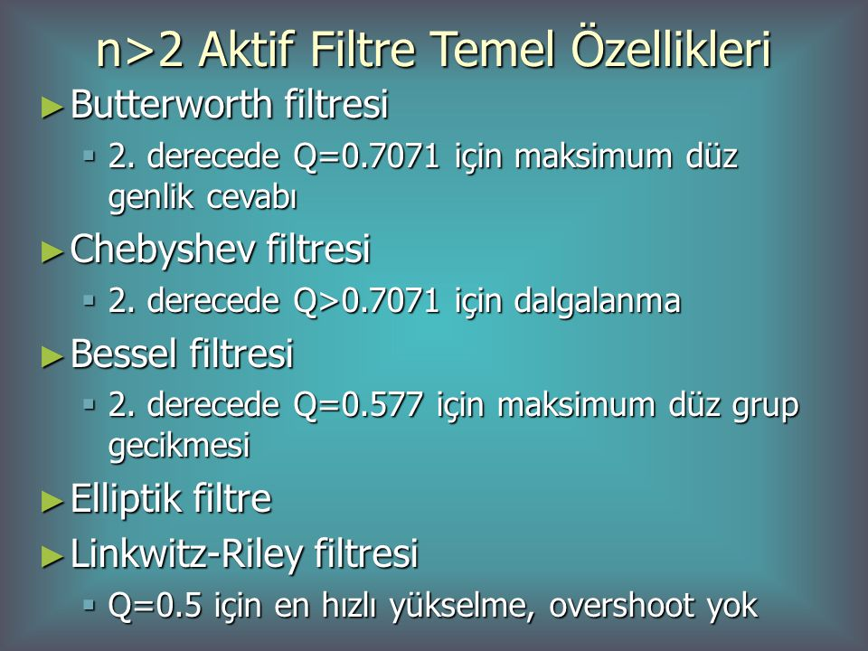 n>2 Aktif Filtre Temel Özellikleri