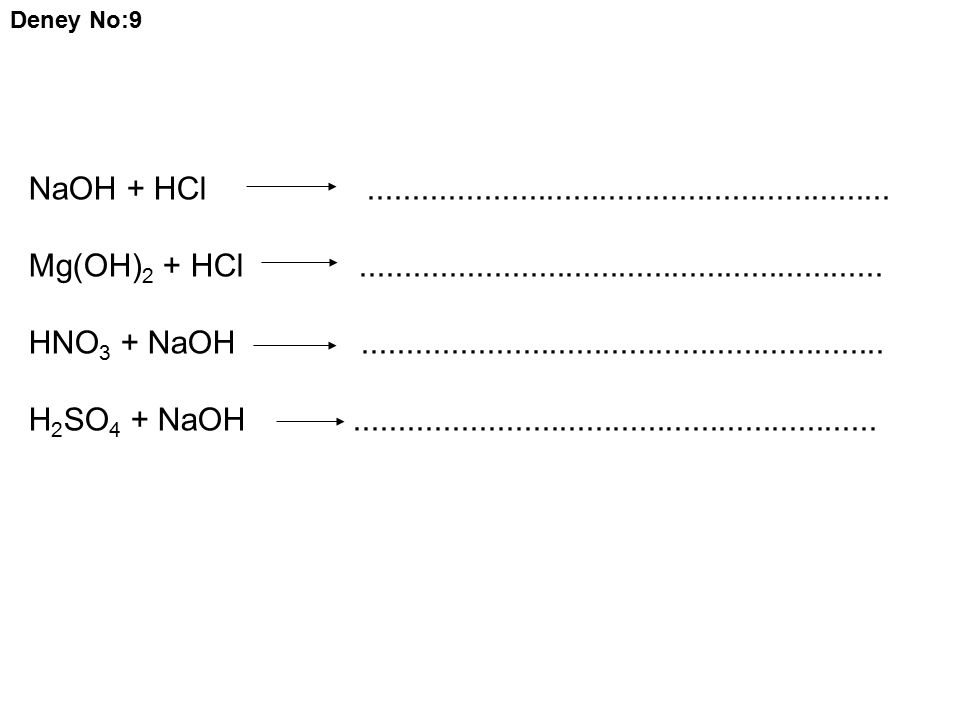Deney No:9 NaOH + HCl ...........................................................