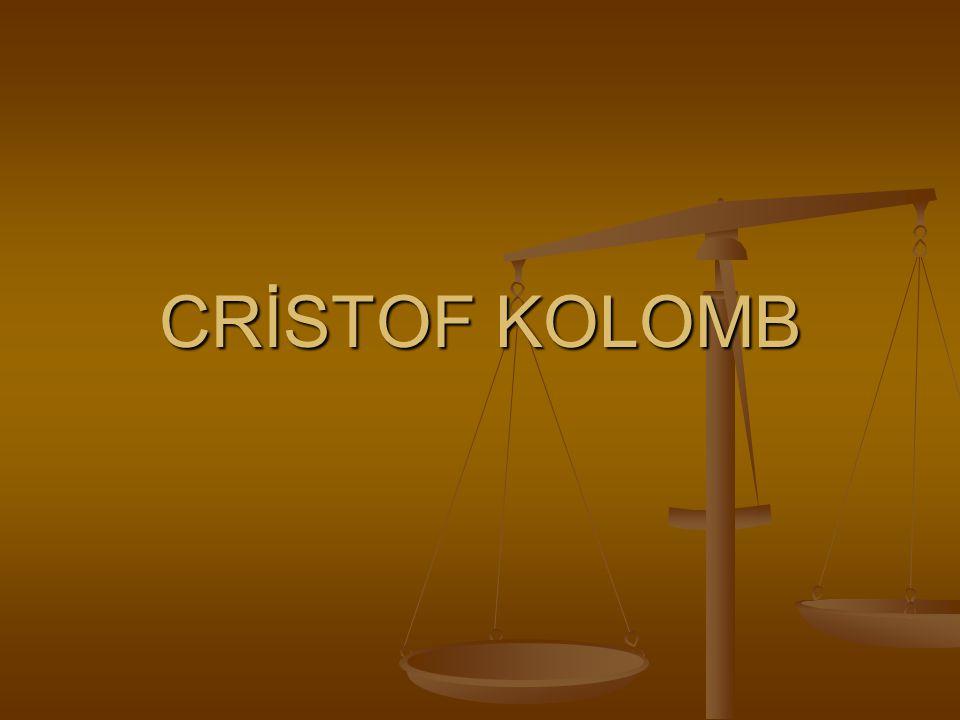 CRİSTOF KOLOMB