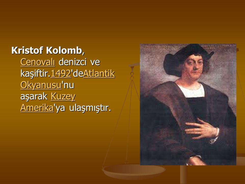 Kristof Kolomb, Cenovalı denizci ve kaşiftir