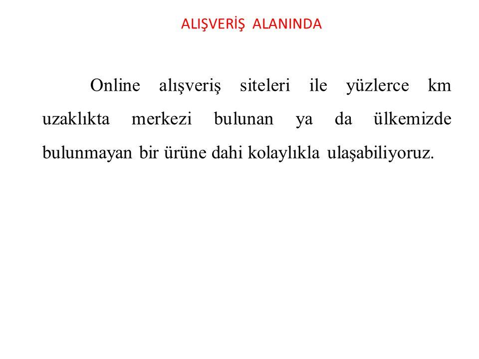 ALIŞVERİŞ ALANINDA