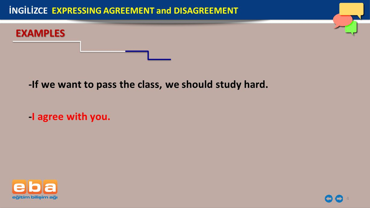 -If we want to pass the class, we should study hard.