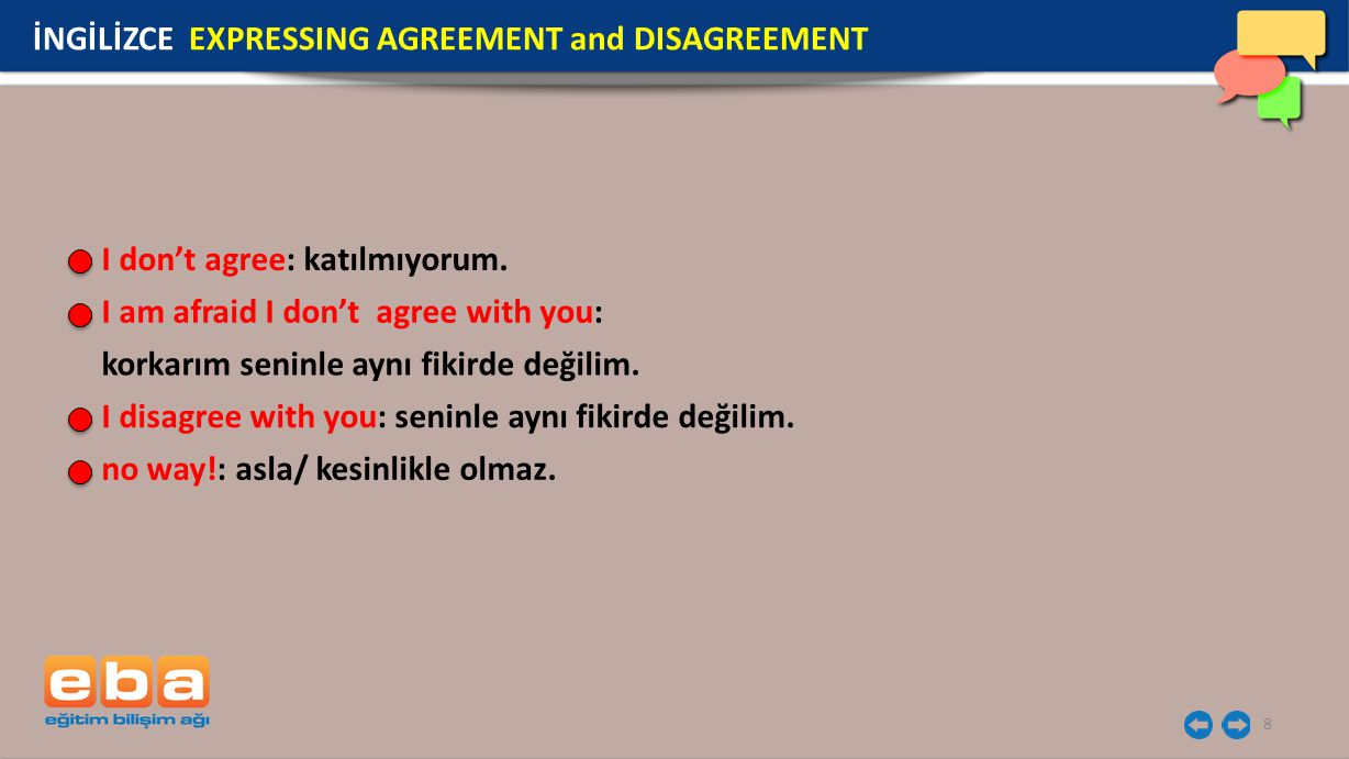 İNGİLİZCE EXPRESSING AGREEMENT and DISAGREEMENT