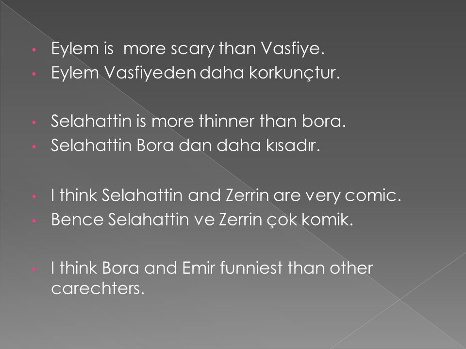 Eylem is more scary than Vasfiye.