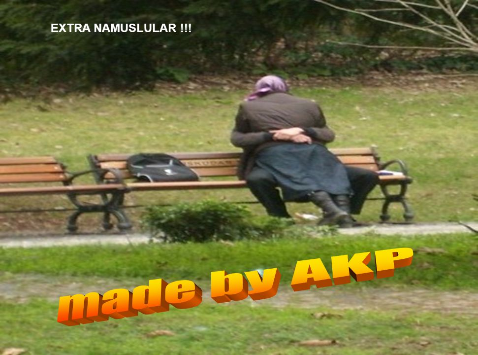 EXTRA NAMUSLULAR !!! made by AKP