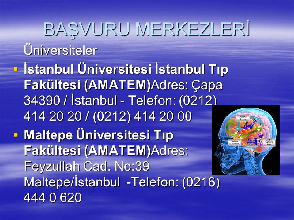 BAŞVURU MERKEZLERİ Üniversiteler