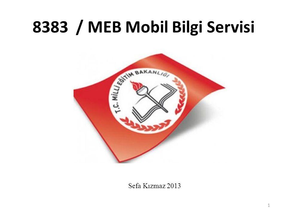 8383 / MEB Mobil Bilgi Servisi
