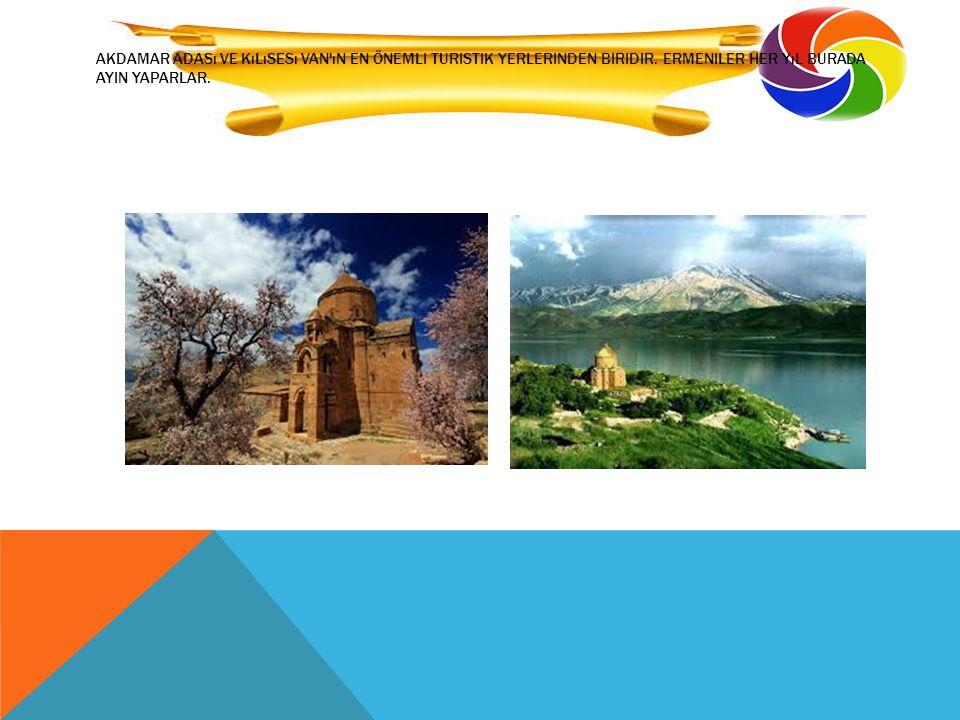 Akdamar adası ve kılısesı Van ın en önemli turistik yerlerinden biridir.