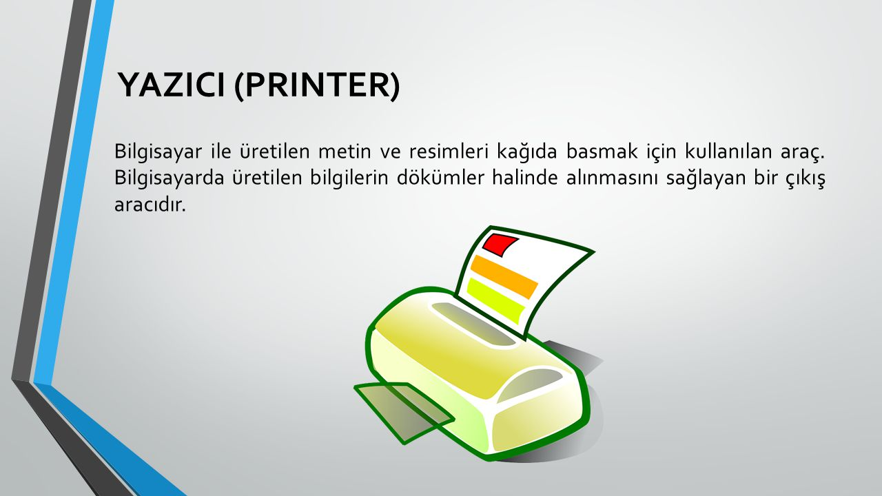 YAZICI (PRINTER)