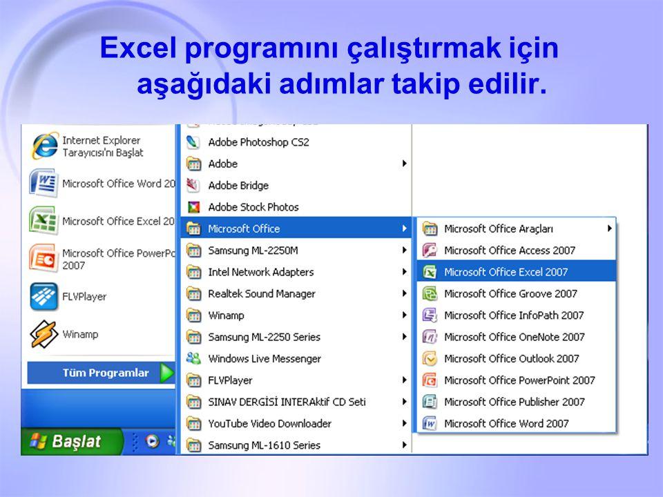 Excel programını çalıştırmak için aşağıdaki adımlar takip edilir.
