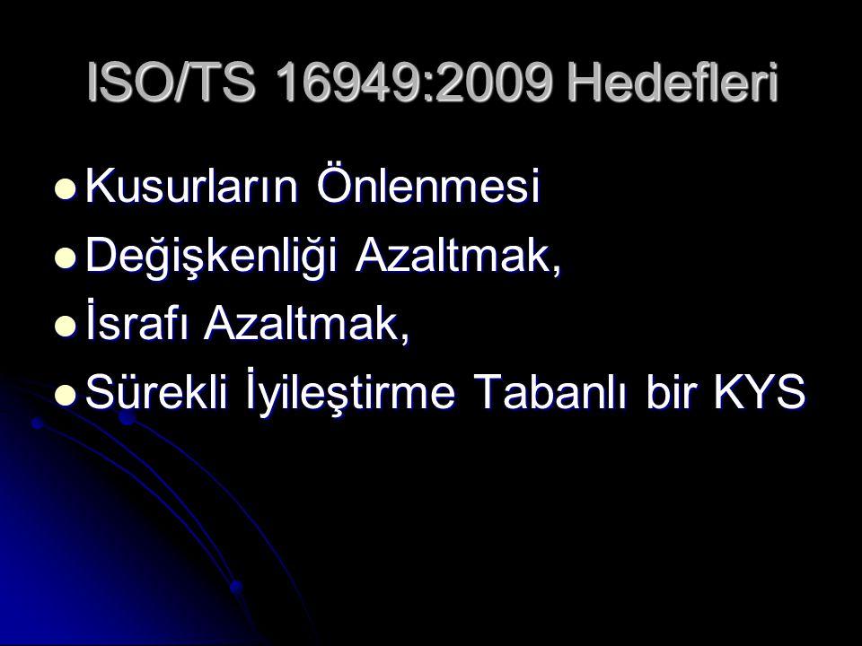 ISO/TS 16949:2009 Hedefleri Kusurların Önlenmesi