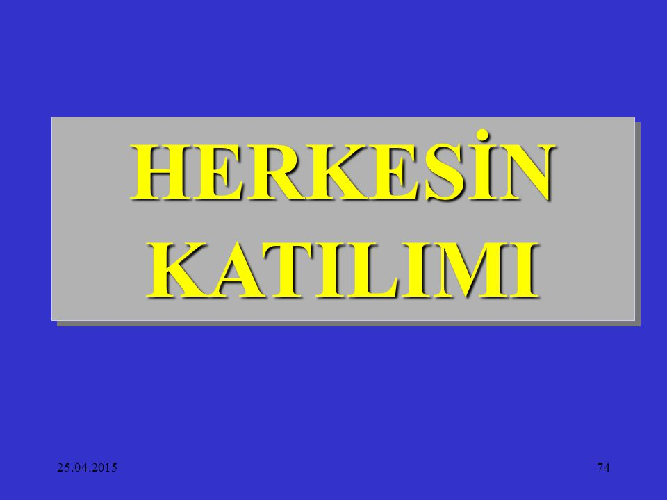 HERKESİN KATILIMI 14.04.2017