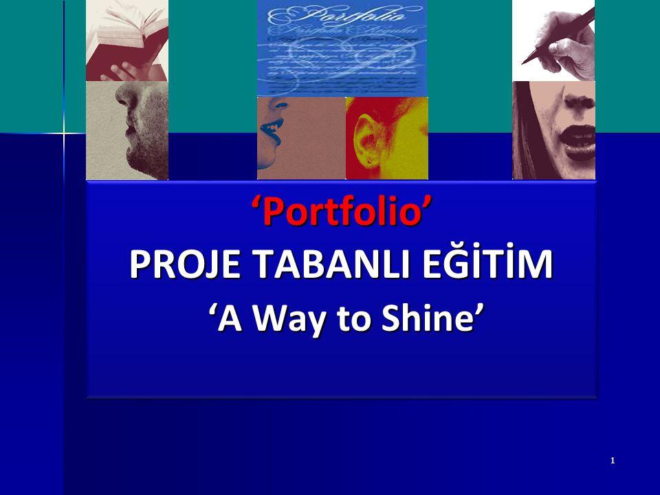 'Portfolio' PROJE TABANLI EĞİTİM 'A Way to Shine'