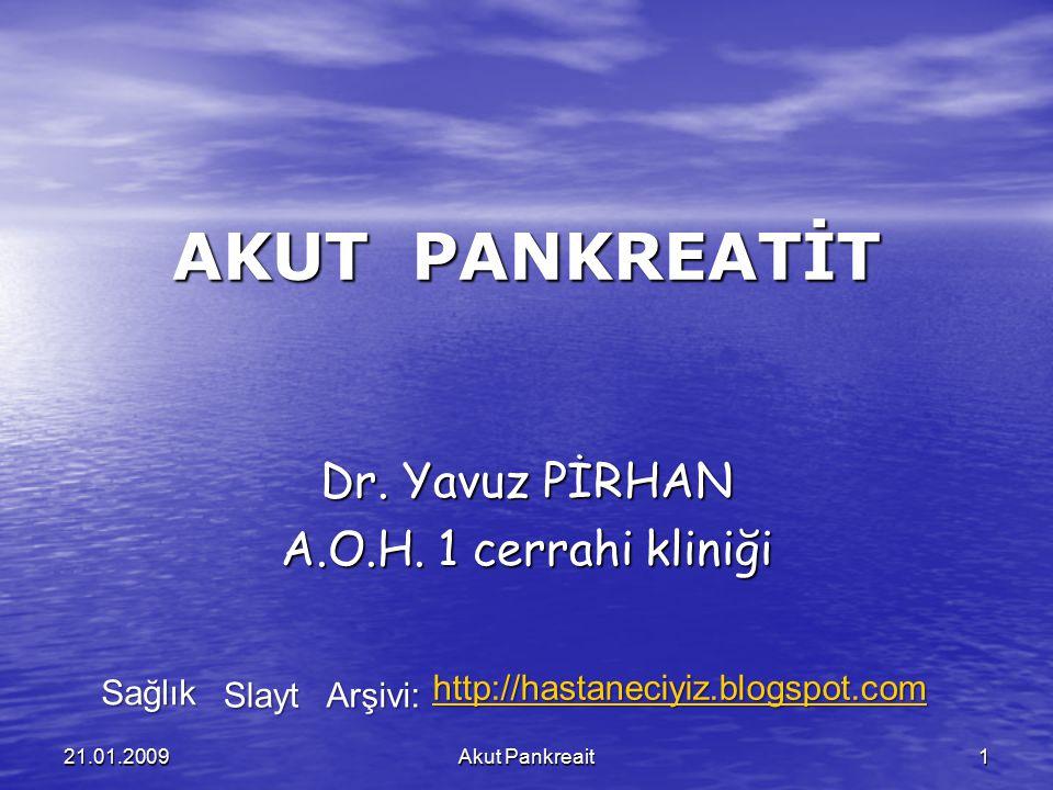 Dr. Yavuz PİRHAN A.O.H. 1 cerrahi kliniği