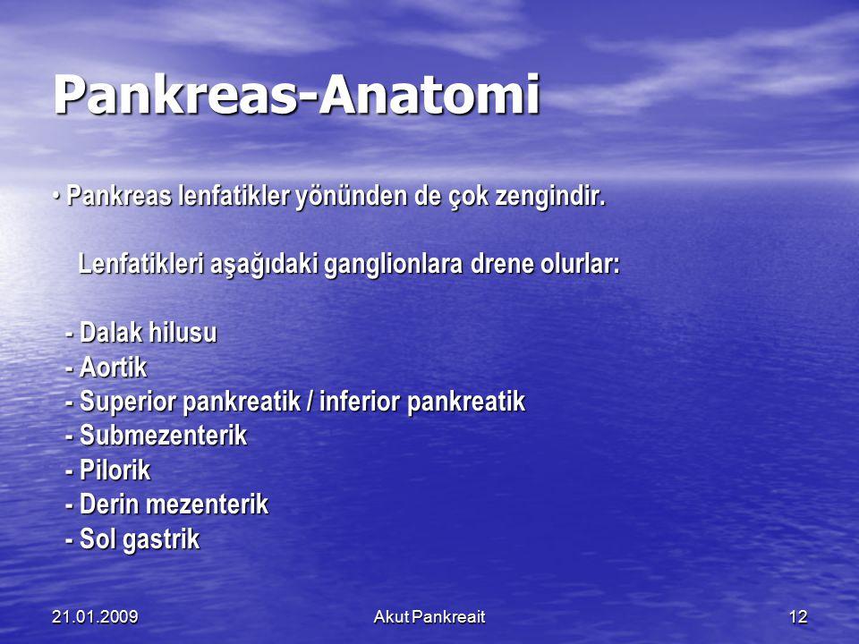 Pankreas-Anatomi • Pankreas lenfatikler yönünden de çok zengindir.