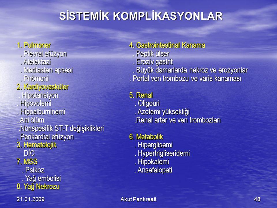 SİSTEMİK KOMPLİKASYONLAR