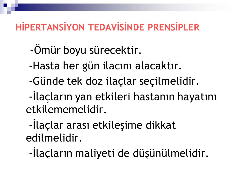 HİPERTANSİYON TEDAVİSİNDE PRENSİPLER