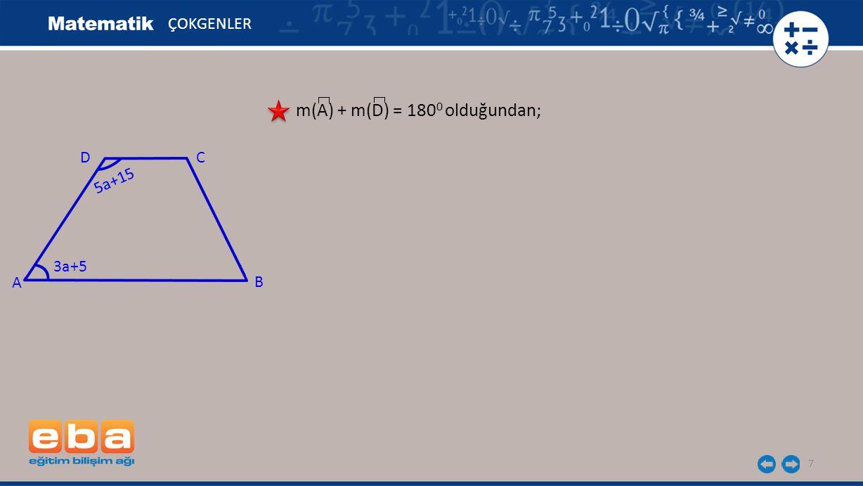 m(A) + m(D) = 1800 olduğundan;